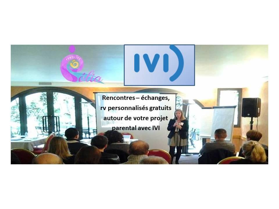 echanges autour de l'infertilité Toulouse Paris Groupe IVI et association Célia Fertilité